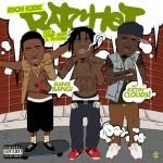 Rich Kidz - RATCHET ft. CHIEF KEEF & FUTURE - [Explicit] CDQ