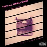 Rick Fingers - They All Wanna Know (Prod Rick) Cover Art