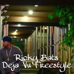 Ricky Bats - Deja Vu Freestyle Cover Art