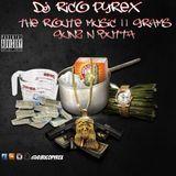 Rico_Pyrex - The Route Music 11 Grams - Gunz N Butta Cover Art