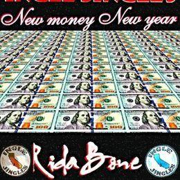 Rida Bone - New Money,New Year Cover Art