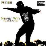 RiiiSE - Never Win Cover Art