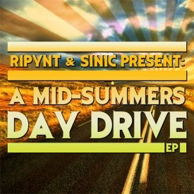 Ripynt - Ripynt & Sinic Present: A Mid-Summers Day Drive EP