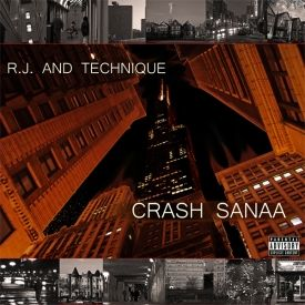 R.J. and Technique - Crash Sanaa Cover Art
