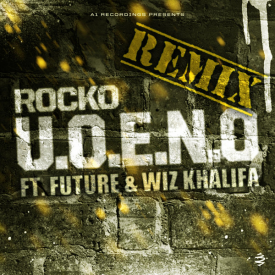 Rocko - U.O.E.N.O. (Remix) Dirty