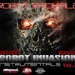 ROBOT RADIKALZ BEATS - INVASION PART ONE (INSTRUMENTALS) Cover Art