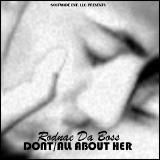 RODNAE DA BOSS - ALL ABOUT HER - DONT - SOUFMADE MIX Cover Art