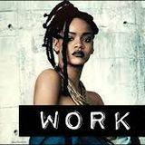 rola queen - rihanna work ft. drake Cover Art