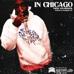 Ron$oCold - In Chicago  (Hosted By Hoodrich Tez) Cover Art