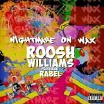 Roosh Williams - Nightmare on Wax Cover Art