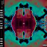 Saba - Next Door (ft. Lucki Eck$)