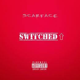 scarface - Switched up Cover Art