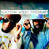 Scoun - Watchu Want Fromme Cover Art