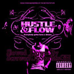 Screwed up StarlitoGH - Hustle & Flow Soundtrack Slowed Down Cover Art