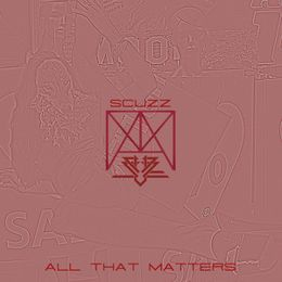 Scuzz - All That Matters Remix Cover Art