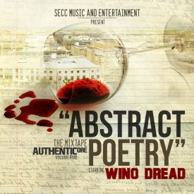 AuthentiCore/SECC Music - Wino Dread  Abstract Poetry Cover Art