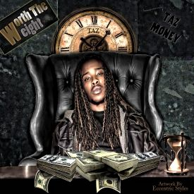 """AuthentiCore/SECC Music - Taz Money """"Worth The Weight"""" Cover Art"""