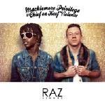 Raz Simone - Macklemore Privilege & Chief On Keef Violence EP