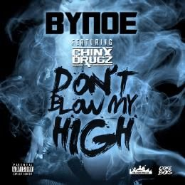 Sermon's Domain - Don't Blow My High Ft. Chinx Drugz Cover Art