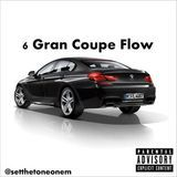 @setthetoneonem - 6 Gran Coupe Flow (Mixtape Track) Cover Art