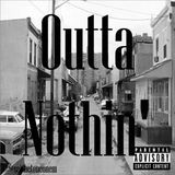 @setthetoneonem - Outta Nothin' Cover Art