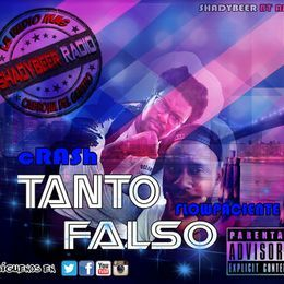 ShadyBeer Radio - FLOWPACIENTE ft cRASh - TANTO FALSO - ShadyBeer Radio Cover Art