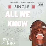 T.shoC - All We Know Cover Art