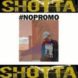 Shotta Baby - No Promo  Cover Art