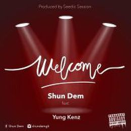 Shun Dem - Welcome(Prod.By Seed) Cover Art
