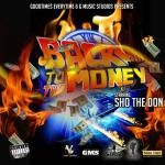 Sho The Don - Back To The Money