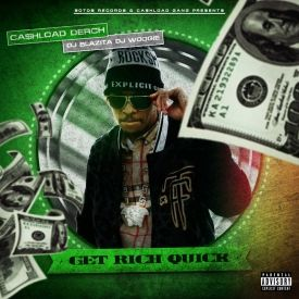 Ca$hload Derch - Get Rich Quick Cover Art
