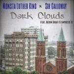 Monsta Luther King & Sir Calloway - Dark Clouds Feat. Aleon Craft & Empress EL