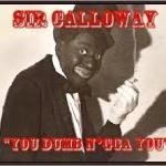Sir Calloway - You Dumb Nigga You
