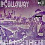 Sir Calloway - A Pimps Theme (Prod. By Alchemist)