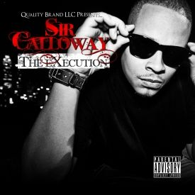 Sir Calloway - The Execution Cover Art