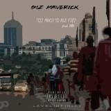 SIZ Maverick - Too Much To Ask For? Cover Art