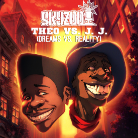 Skyzoo - Theo vs JJ: Dreams vs Reality Cover Art