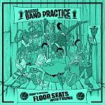 Skyzoo - Skyzoo: Band Practice - Floor Seats With Young