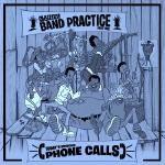 Skyzoo - Skyzoo: Band Practice - Phone Calls Cover Art