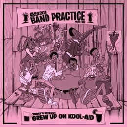 Skyzoo - Skyzoo: Band Practice - Grew Up on Kool-Aid Cover Art