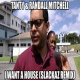 Slackaz Remix - I Want Ah House (Slackaz Remix) Cover Art