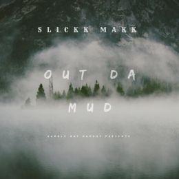 SlickkMakk (Young Trell) - Out Da Mud Cover Art