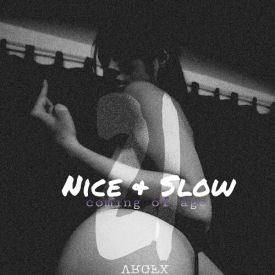Slim K Slowdowns - Nice & Slow 21: Coming of Age Cover Art