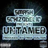 Smash Schizodelic - Untamed prod.by Prof.Dalton Cover Art