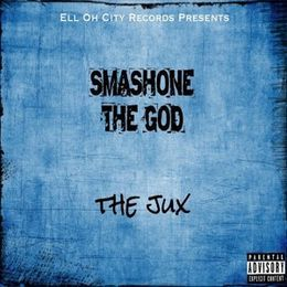Smashone The God - The Jux Cover Art