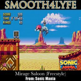 Smooth4lyfe - Mirage Saloon (Freestyle) (Sonic Mania) Cover Art