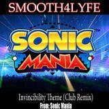 Smooth4lyfe - Sonic Mania Invincibility Theme (Club Remix) Cover Art