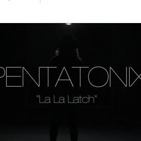 Pentatonix La la latch Download and Stream Audiomack