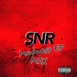 SNR - Madness EP Mix Cover Art