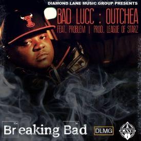 Bad Lucc